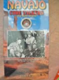 Navajo Code Talkers: The Epic Story