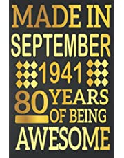 80th Birthday Gifts : Made in September 1941 , 80 Years of Being Awesome: 80 Years Old Gift Idea for Men,Son, Husband,Dad, Happy Birthday Notebook Journal ( a5 notebook ), Great alternative to a card