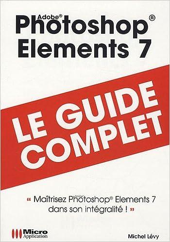 En ligne téléchargement Photoshop Elements 7 pdf ebook