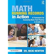 Math Running Records in Action: A Framework for Assessing Basic Fact Fluency in Grades K-5