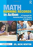 img - for Math Running Records in Action: A Framework for Assessing Basic Fact Fluency in Grades K-5 (Eye on Education Books) book / textbook / text book