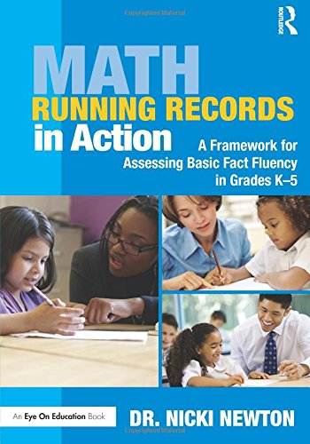 Math Running Records in Action: A Framework for Assessing Basic Fact Fluency in Grades K-5 (Eye on Education - Running Dr