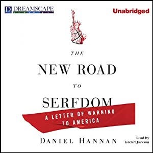 The New Road to Serfdom Audiobook