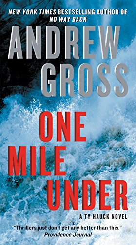 One Mile Under: A Ty Hauck Novel (Ty Hauck Series)