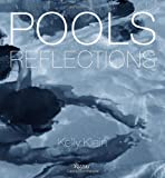 Pools: Reflections, Kelly Klein, 0847838692