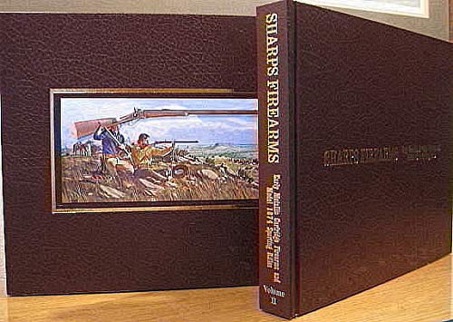 Sporting Firearms - Sharps Firearms, Early Metallic Cartridge Firearms and Model 1874 Sporting Rifles, Vol. II. LIMITED SLIP-CASED EDITION