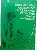 Educational Assessment of Learning Problems, Gerald Wallace and Stephen C. Larsen, 0205060897