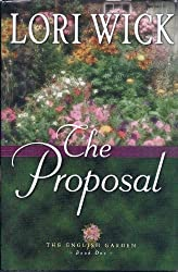The Proposal (The English Garden Series #1)