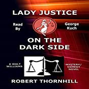 Lady Justice on the Dark Side | Robert Thornhill