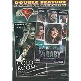 Bye Bye Baby / Cold Room