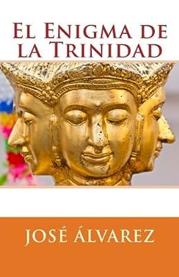 El Enigma de la Trinidad (Spanish Edition)