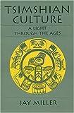 Tsimshian Culture, Jay Miller, 0803282664