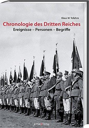 Chronologie des Dritten Reiches: Ereignisse, Personen, Begriffe