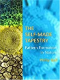 The Self-Made Tapestry, Philip Ball, 0198502443