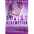 Loving Redemption: A Story of Second Chances (Second Chance Series Book 2)
