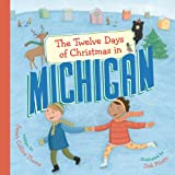 The Twelve Days of Christmas in Michigan, Susan Collins Thoms, 1402763514