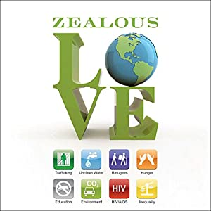 Zealous Love Audiobook