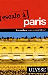 Escale à Paris par Ulysse
