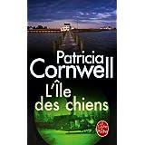 L'Ile des chiens (Policier / Thriller) (French Edition)