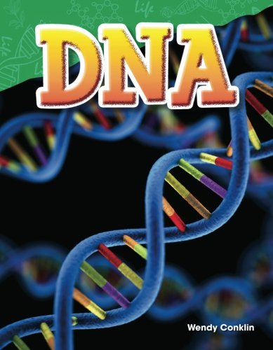 Teacher Created Materials - Science Readers: Content and Literacy: DNA - Grade 5 - Guided Reading Level T