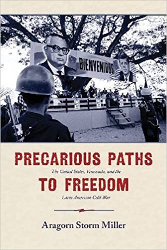 Precarious paths to freedom the united states venezuela and the precarious paths to freedom the united states venezuela and the latin american cold war aragorn storm miller 9780826356871 amazon books fandeluxe Images