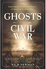Ghosts of the Civil War: Exploring the Paranormal History of America's Deadliest War Paperback