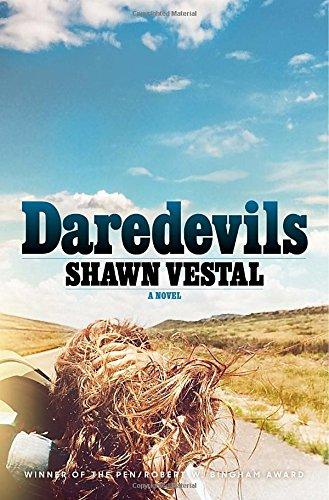 Daredevils: A Novel