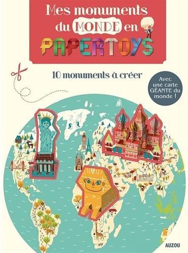 Mes monuments de monde en papertoys Broché – 26 septembre 2013 Rozenn Bothuon Auzou 2733824392 Jeunesse