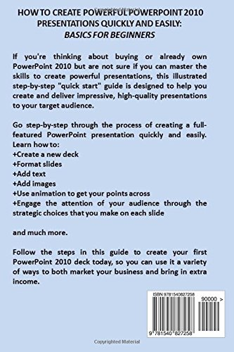 how to create powerful powerpoint 2010 presentations quickly and