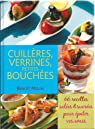 Cuillères, verrines, petites bouchées 66 RECETTES Salées et Sucrées par Molin