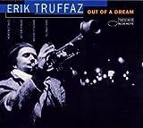 Out Of A Dream by Erik Truffaz (1997-05-19)