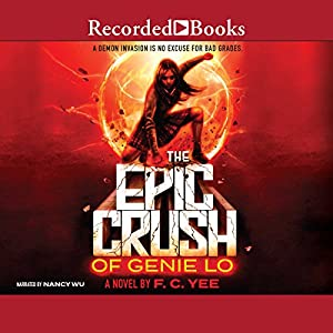 The Epic Crush of Genie Lo Audiobook