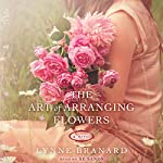 The Art of Arranging Flowers | Lynne Branard
