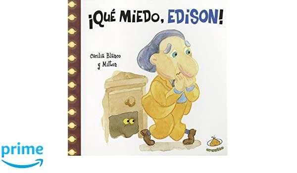 Que miedo, Edison! (Famosisimos) (Spanish Edition): Cecilia Blanco: 9789871710515: Amazon.com: Books