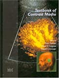 img - for Textbook of Contrast Media by Peter Dawson (1999-11-02) book / textbook / text book