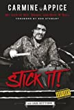 img - for Carmine Appice: Stick it!: My Life of Sex, Drums and Rock 'n' Roll book / textbook / text book