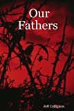 img - for Our Fathers book / textbook / text book