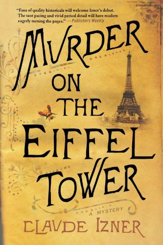 Murder on the Eiffel Tower: A Victor Legris Mystery (Victor Legris Mysteries) by Claude Izner (2009-09-15)