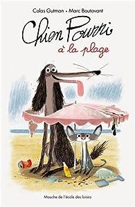 Chien pourri à la plage par Colas Gutman