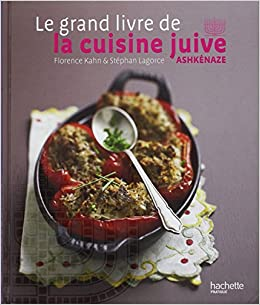 Le Grand Livre De La Cuisine Juive Ashkenaze 9782012379398
