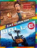 2 in 1 Coloring Book Cloudy with a Chance of Meatballs and Wall-e: Best Coloring Book for Children and Adults,  Set 2 in 1 Coloring Book, Easy and ... Books for Children, Kids 4-12 and Adults)