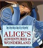 Alice's Adventures in Wonderland: Panorama Pops
