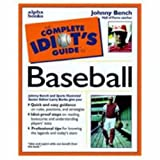 Complete Idiot's Guide to Baseball, Johnny Bench and Larry Burke, 0028629515