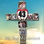 43: The Movement   Keri Baskin