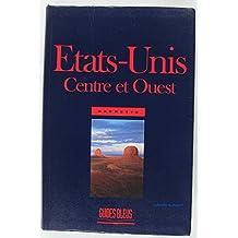 ETATS-UNIS CENTRE ET OUEST