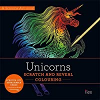 UNICORNS: Scratch and Reveal Colouring: Colourful cards to scratch, reveal and display (A Scratch Art book)