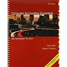 Computer Accounting Essentials with QuickBooks Pro 2010 by Carol Yacht (2010-04-28)