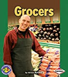 Grocers (Pull Ahead Books)