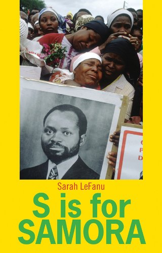S is for Samora: A Lexical Biography of Samora Machel and the Mozambican Dream (Columbia/Hurst)