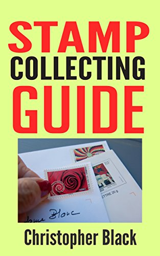 Amazon Com Stamp Collecting Guide The Beginners Guide To
